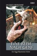 Jacques Berndorf: Eine Reise nach Genf ★★★★
