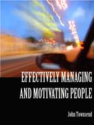 John Townsend: Effectively Managing and Motivating People