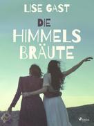 Lise Gast: Die Himmelsbräute ★★★★★