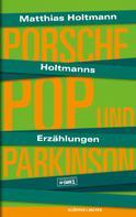 Matthias Holtmann: Holtmanns Erzählungen ★★★