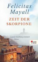Felicitas Mayall: Zeit der Skorpione ★★★★