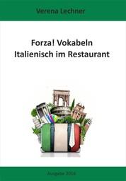 Forza! Vokabeln - Italienisch im Restaurant