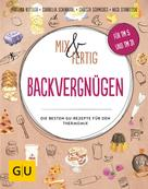 Martina Kittler: Mix & Fertig Backvergnügen