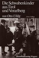Otto Uhlig: Die Schwabenkinder aus Tirol und Vorarlberg ★★