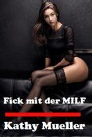 Kathy Mueller: Fick mit der MILF ★★★★