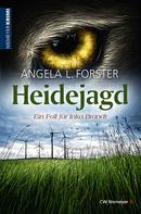 Angela L. Forster: Heidejagd