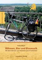 Heiko Meyer: Böhmen, Bier und Blasmusik ★★★★