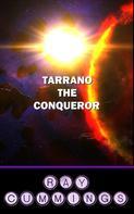 Ray Cummings: Tarrano the Conqueror