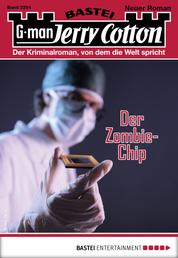 Jerry Cotton 3291 - Krimi-Serie - Der Zombie-Chip