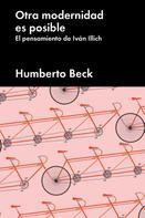Humberto Beck: Otra modernidad es posible