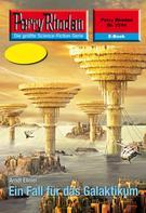 Arndt Ellmer: Perry Rhodan 2514: Ein Fall für das Galaktikum ★★★★