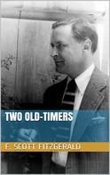 F. Scott Fitzgerald: Two Old-Timers