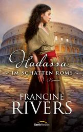 Hadassa - Im Schatten Roms - Roman.