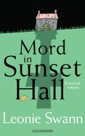 Leonie Swann: Mord in Sunset Hall ★★★★