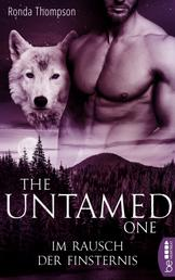 The Untamed One - Im Rausch der Finsternis