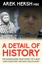 A Detail Of History - The harrowing true story of a boy who survived the Nazi holocaust