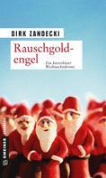 Dirk Zandecki: Rauschgoldengel ★★★★