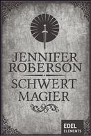 Jennifer Roberson: Schwertmagier ★★★★★