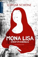 Lothar Schöne: Mona Lisa stirbt im Rheingau ★★★★