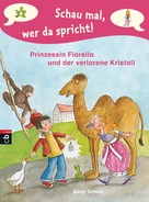 Gaby Scholz: Schau mal, wer da spricht - Prinzessin Fiorella und der verlorene Kristall ★★★★★