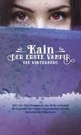 Fay Winterberg: Kain - Der erste Vampir