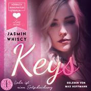 Liebe ist eine Entscheidung - Keys, Band 1 (ungekürzt)