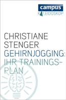Christiane Stenger: Gehirnjogging: Ihr Trainingsplan ★★★★
