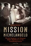Konrad Kramar: Mission Michelangelo ★★★