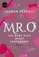 Lauren Blakely: Mr. O - Ich darf dich nicht verführen! ★★★★