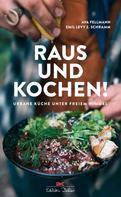 Ava Fellmann: Raus und kochen!