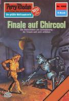 Peter Griese: Perry Rhodan 1052: Finale auf Chircool ★★★★