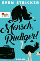 Sven Stricker: Mensch, Rüdiger! ★★★★