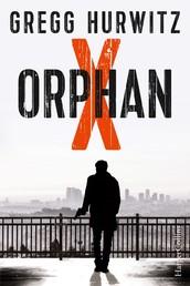 Orphan X - Agenten-Thriller