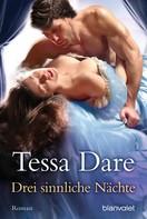 Tessa Dare: Drei sinnliche Nächte ★★★★