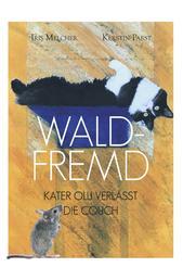 Waldfremd - Kater Olli verlässt die Couch