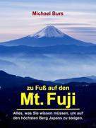 Michael Burs: Zu Fuß auf den Mt. Fuji ★★★★