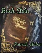 Patrick Huber: Buch Eloîn