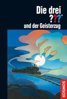 Astrid Vollenbruch: Die drei ???, und der Geisterzug (drei Fragezeichen) ★★★★★