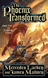 The Phoenix Transformed - Book Three of the Enduring Flame