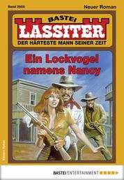 Lassiter 2505 - Western - Ein Lockvogel namens Nancy