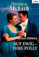 Nicola Cornick: Auf ewig - Ihre Polly ★★★