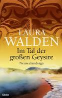 Laura Walden: Im Tal der großen Geysire ★★★★