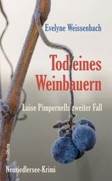 Tod eines Weinbauern - Neusiedlersee-Krimi