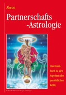 Akron Frey: Partnerschafts-Astrologie ★★★★