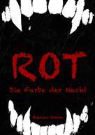 Gillian Simon: Rot - Die Farbe der Nacht