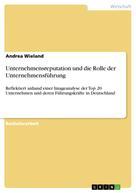 Andrea Wieland: Unternehmensreputation und die Rolle der Unternehmensführung