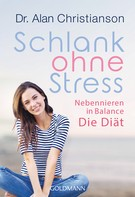 Alan Christianson: Schlank ohne Stress ★★★★