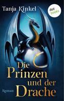 Tanja Kinkel: Die Prinzen und der Drache ★★★★
