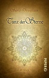 Tanz der Sterne - Roman