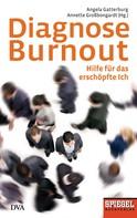 Angela Gatterburg: Diagnose Burnout ★★★★
